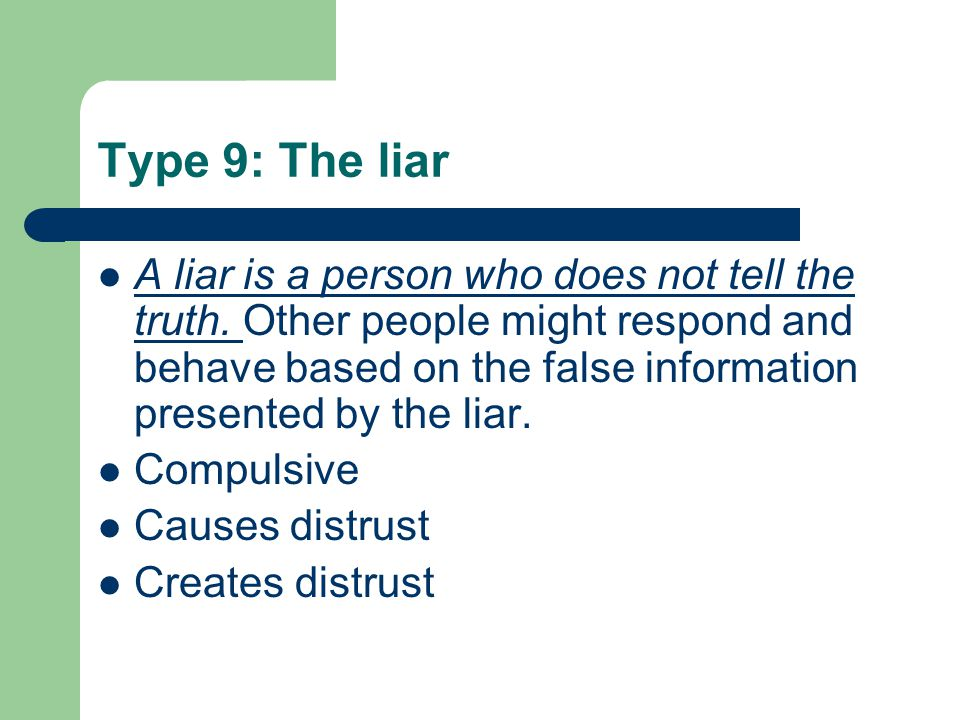 Type 9: The liar
