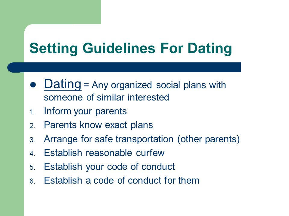 Setting Guidelines For Dating