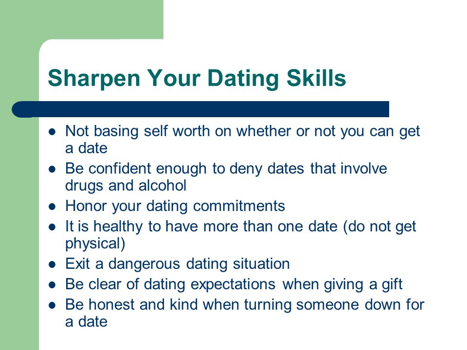 Sharpen Your Dating Skills