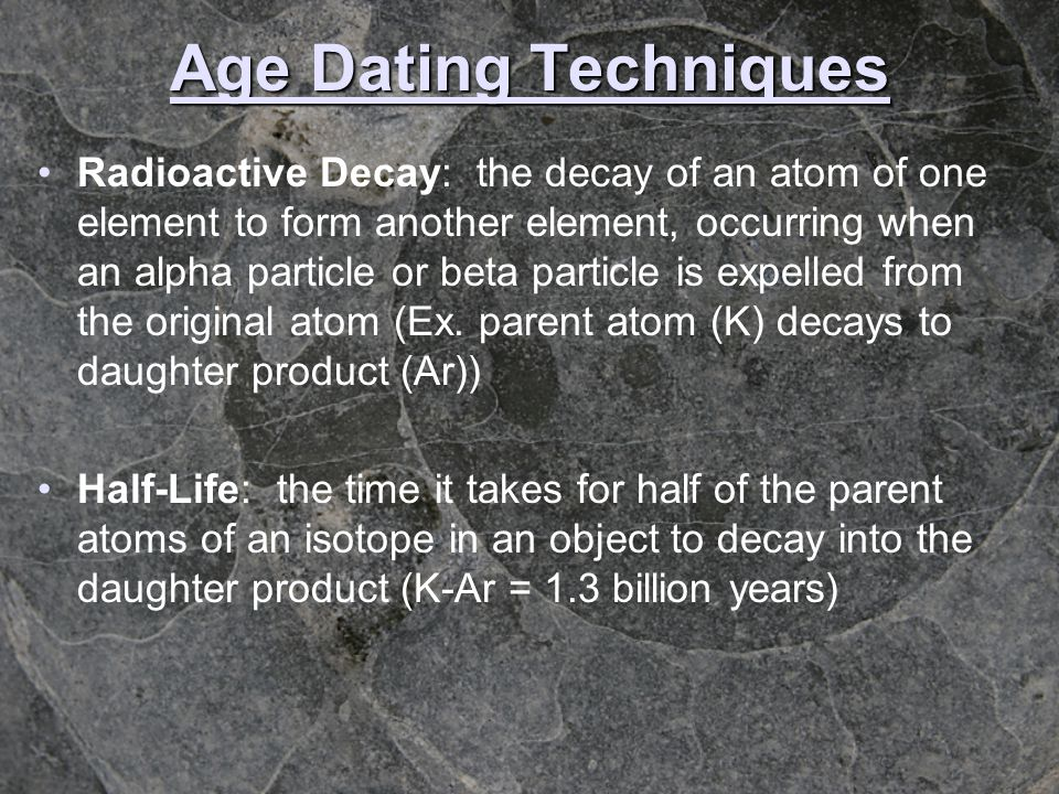 Age Dating Techniques