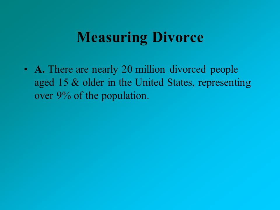 Measuring Divorce A.