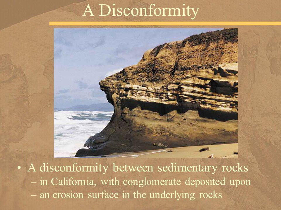 A Disconformity A disconformity between sedimentary rocks