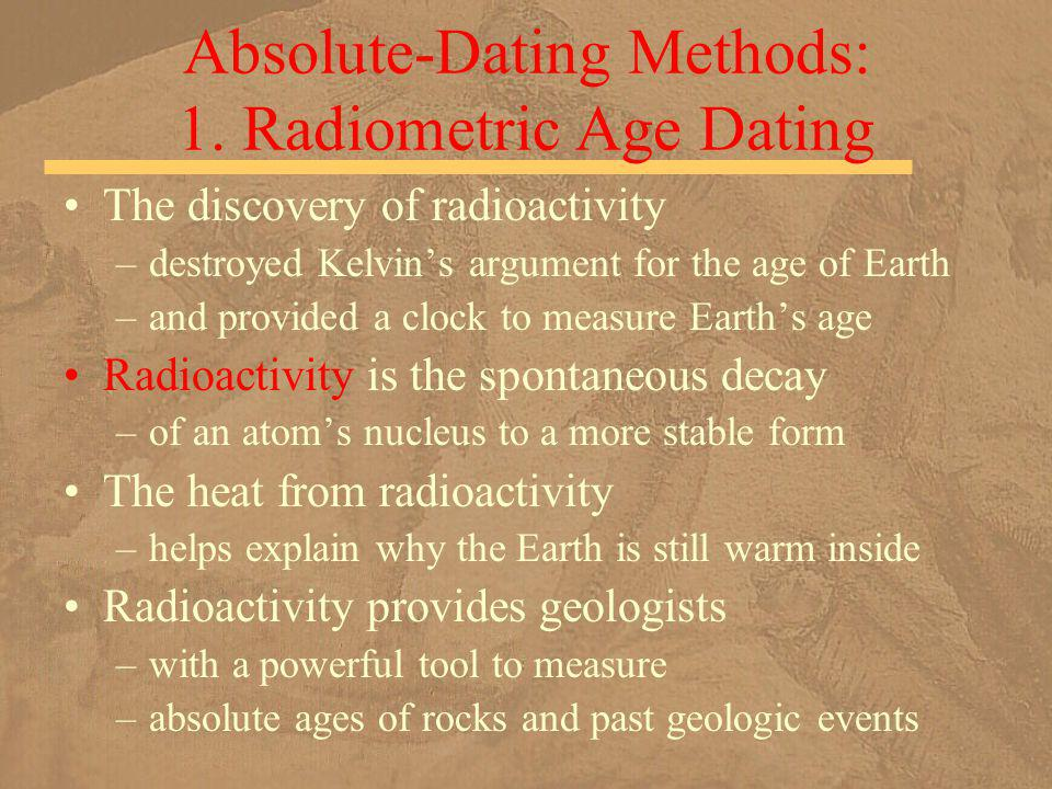 earth age dating methods There are occasions when the argon-argon dating method does not give an age even if there is sufficient the age of the earth.