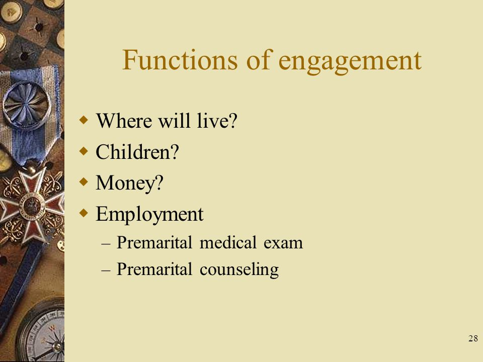 Functions of engagement