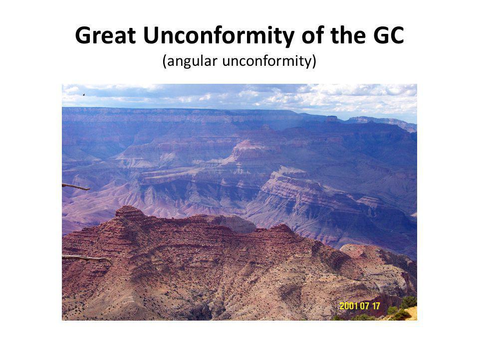 Great Unconformity of the GC (angular unconformity)
