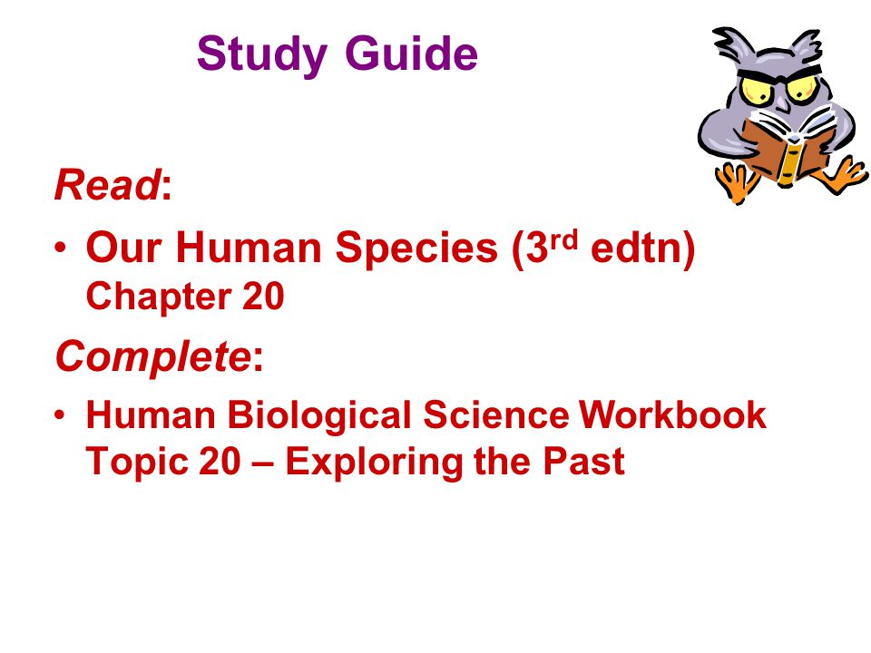 Study Guide Read: Our Human Species (3rd edtn) Chapter 20 Complete: