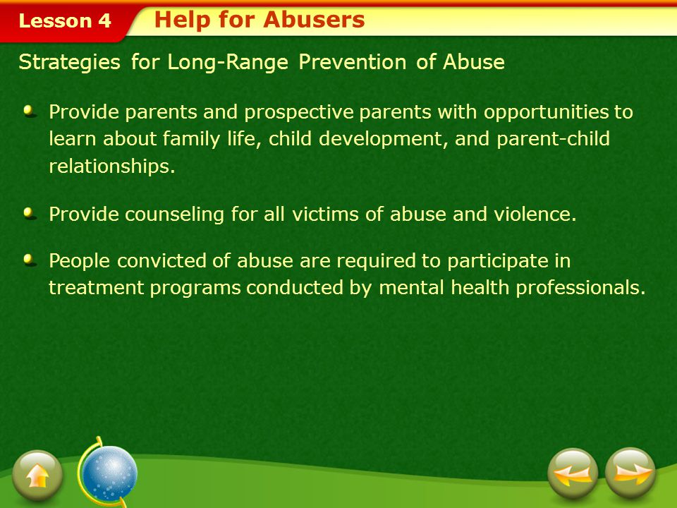 Help for Abusers Strategies for Long-Range Prevention of Abuse