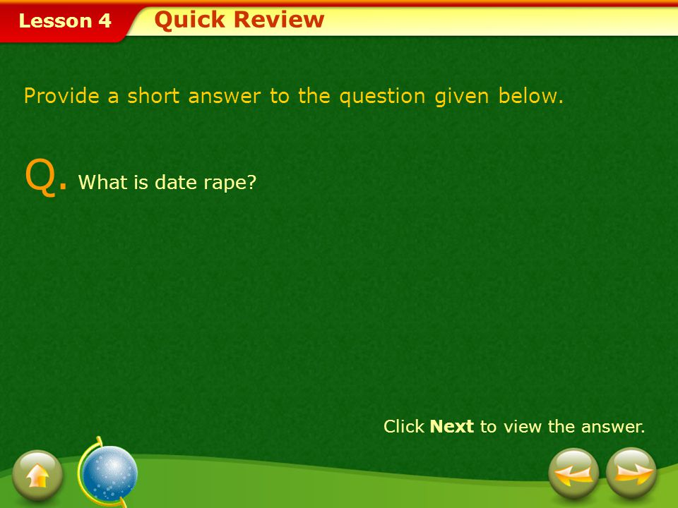 Q. What is date rape Quick Review