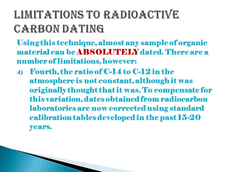 Limitations to Radioactive Carbon Dating
