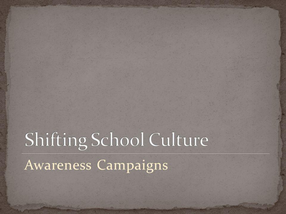 Shifting School Culture