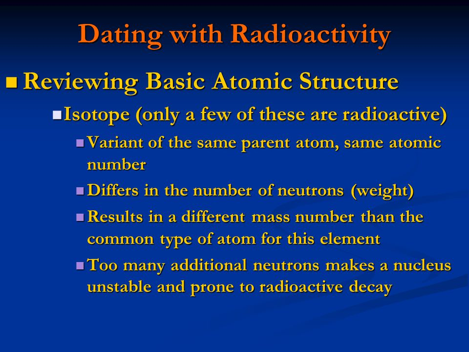 Dating with Radioactivity