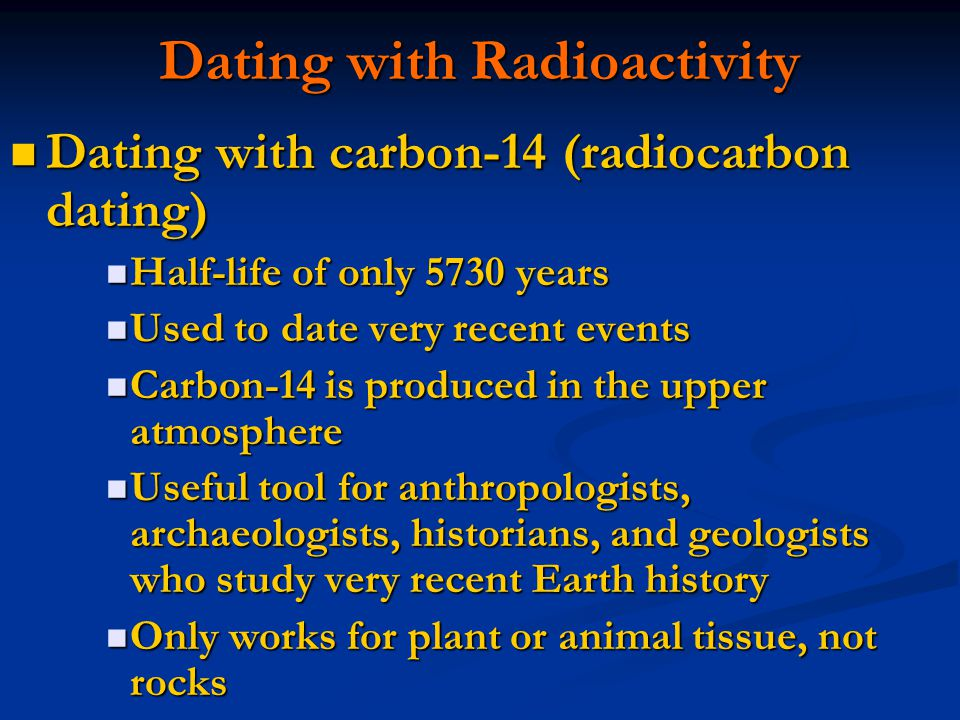 how do archaeologists use radiocarbon dating Measuring carbon-14 levels in human tissue could help forensic scientists   archaeologists have long used carbon-14 dating (also known as  year of birth  or year of death using precise measurements of carbon-14 levels in.