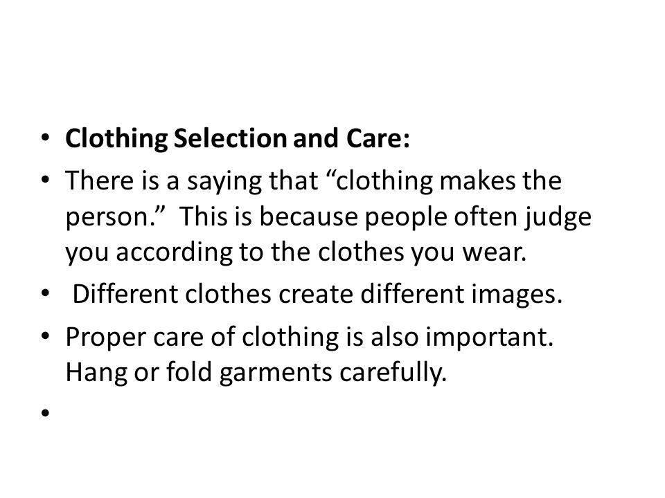 Clothing Selection and Care: