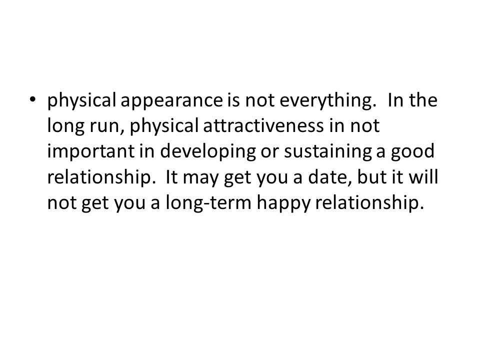 physical appearance is not everything