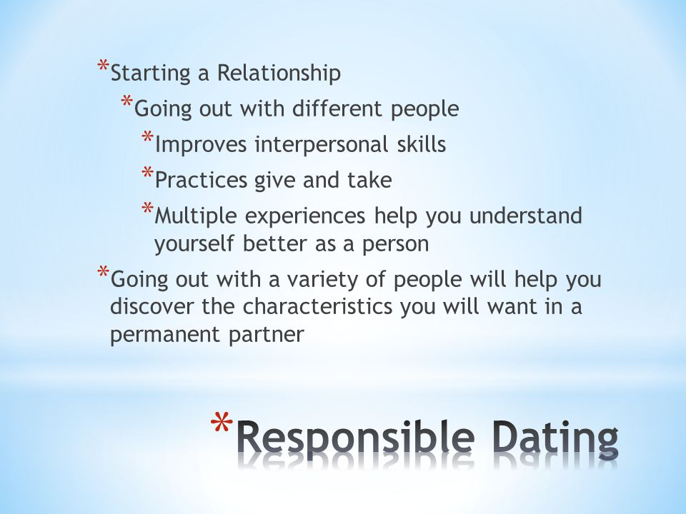 Responsible Dating Starting a Relationship