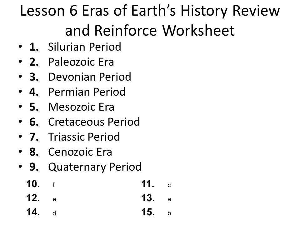 Lesson 6 Eras of Earth's History Review and Reinforce Worksheet