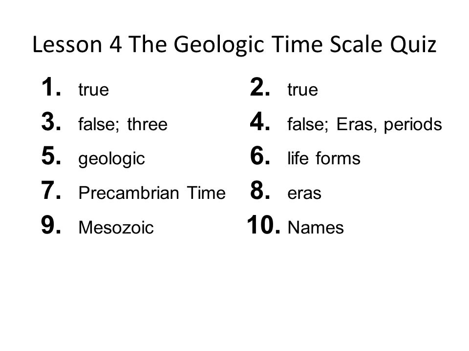 Lesson 4 The Geologic Time Scale Quiz