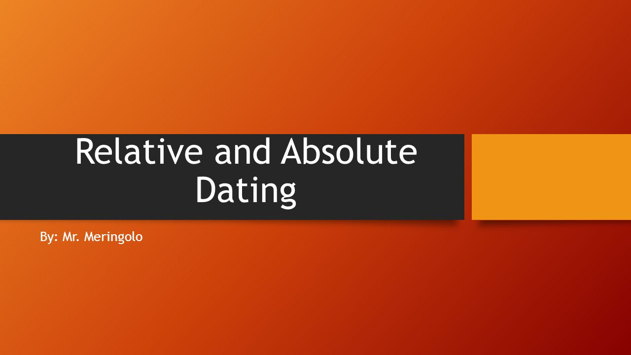 absolute dating powerpoint notes answer key