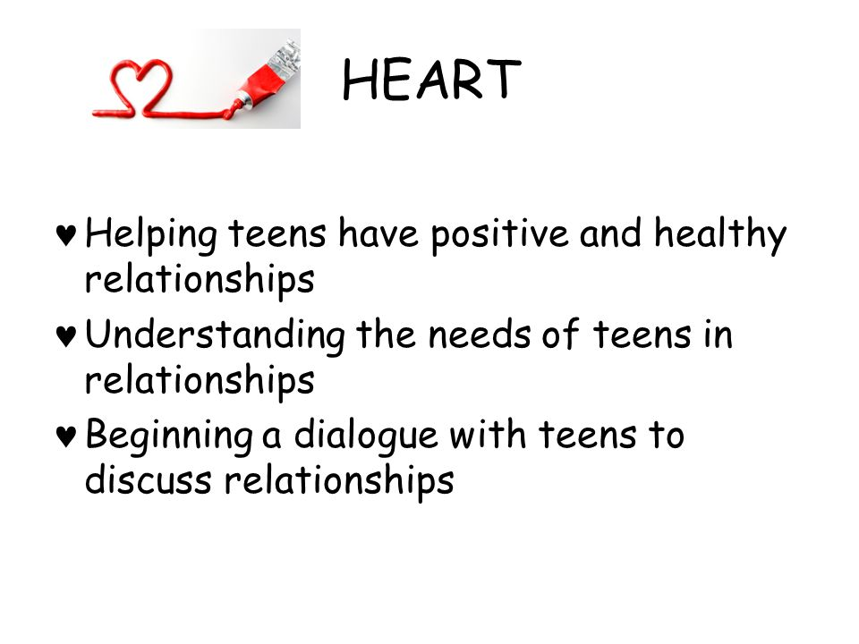HEART Helping teens have positive and healthy relationships