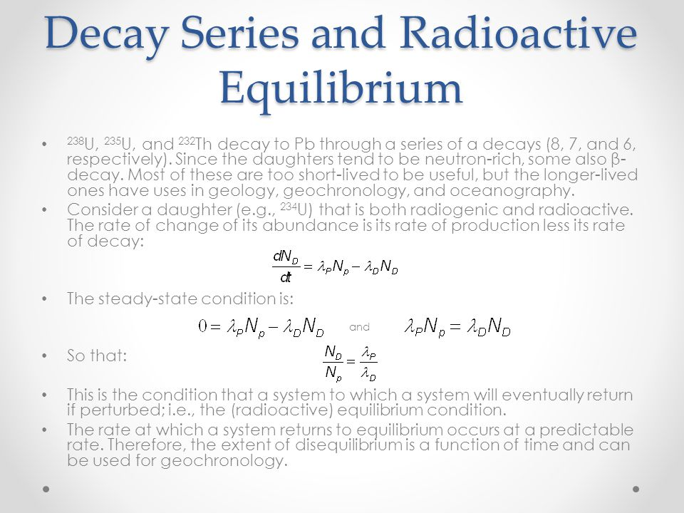 Decay Series and Radioactive Equilibrium