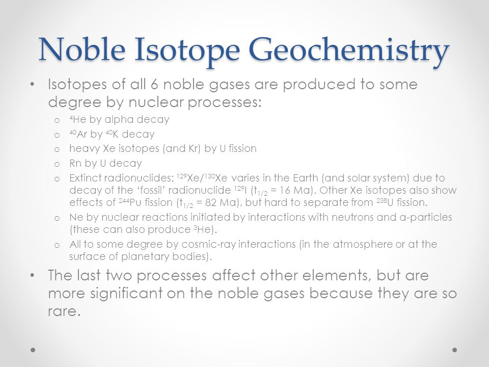 Noble Isotope Geochemistry