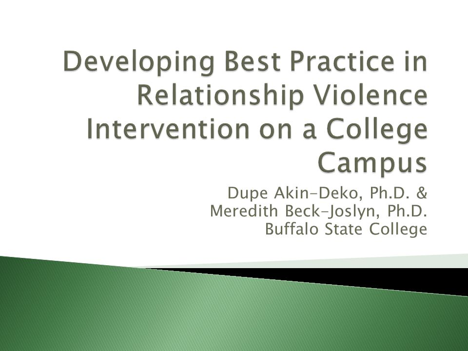 Developing Best Practice in Relationship Violence Intervention on a College Campus