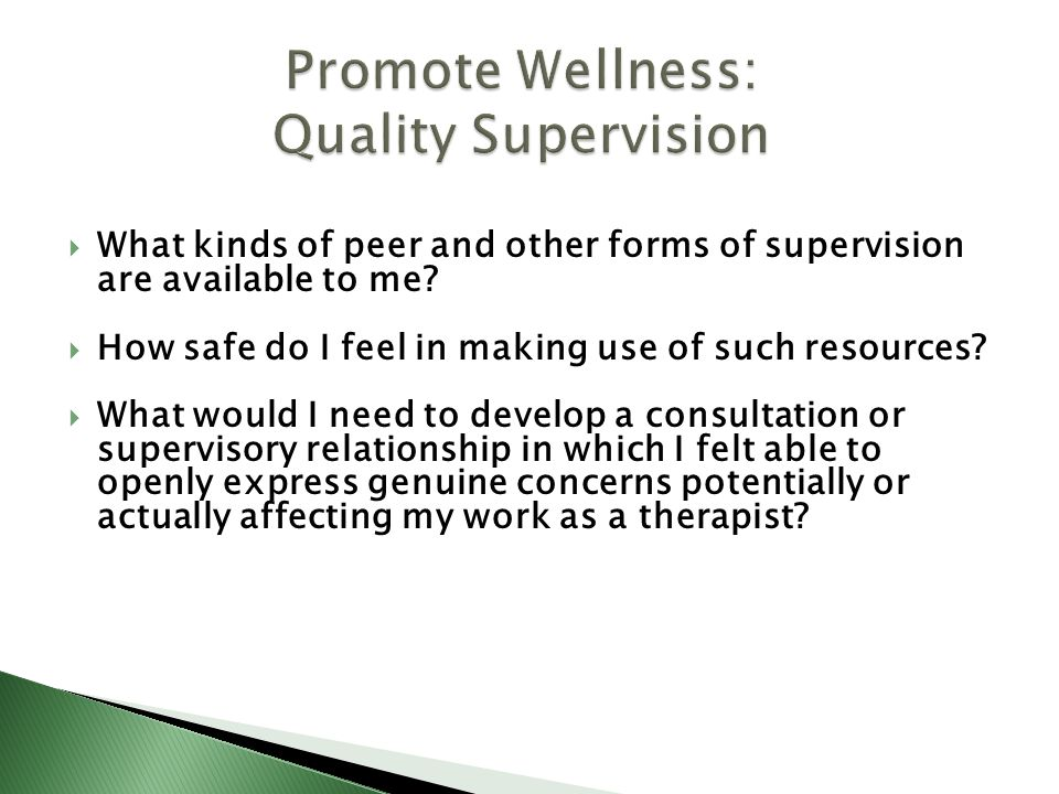 Promote Wellness: Quality Supervision