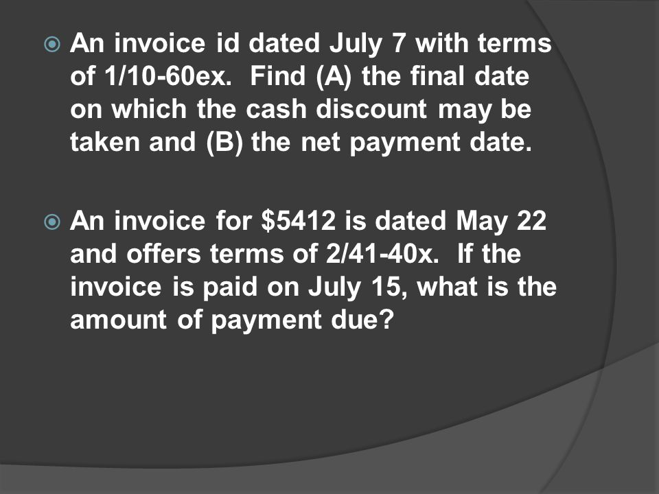 An invoice id dated July 7 with terms of 1/10-60ex