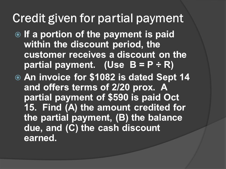 Credit given for partial payment