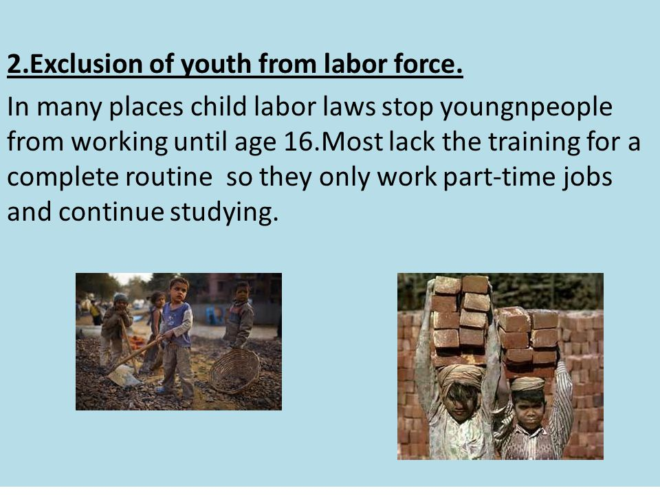 2. Exclusion of youth from labor force