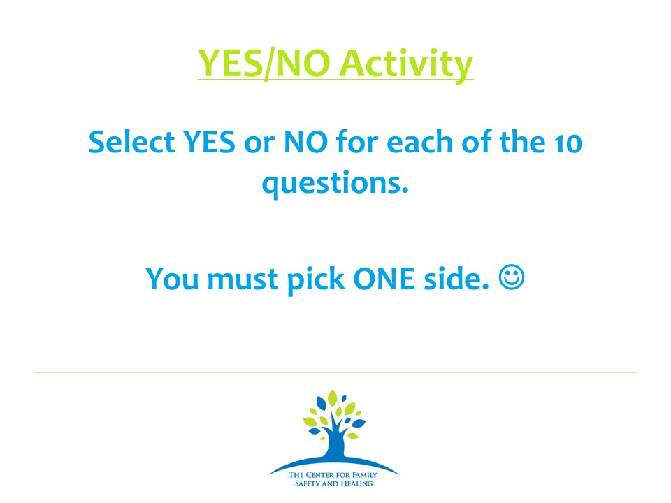 Select YES or NO for each of the 10 questions.