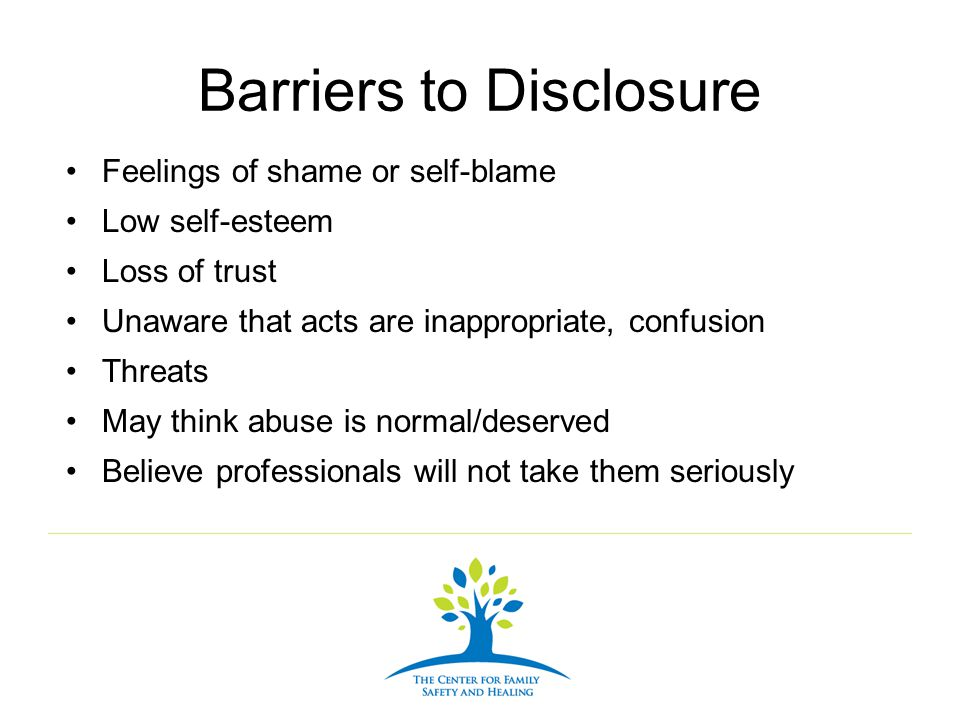 Barriers to Disclosure
