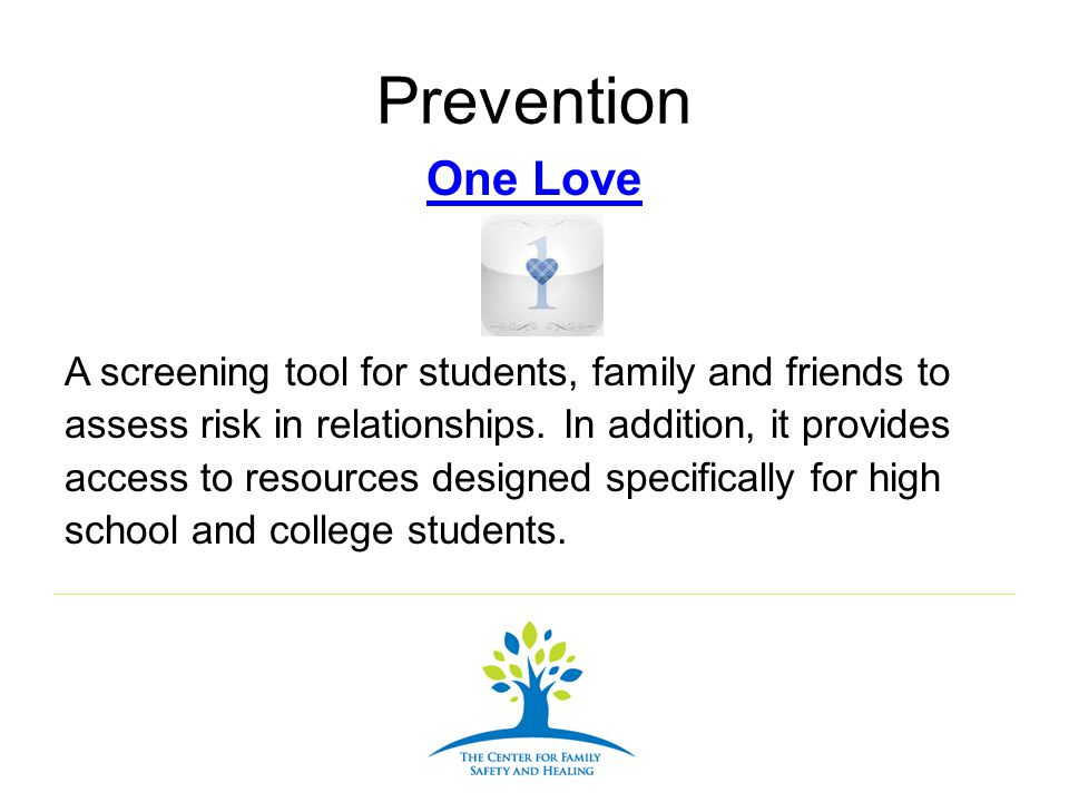 Prevention One Love.