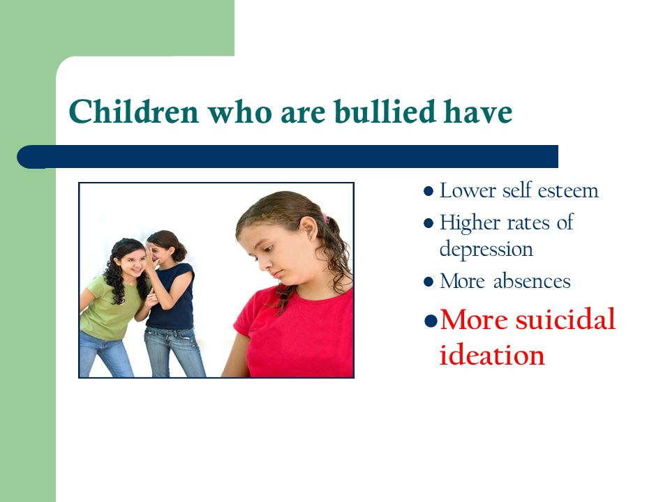 Children who are bullied have