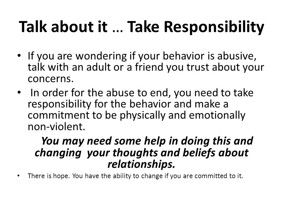 Talk about it … Take Responsibility