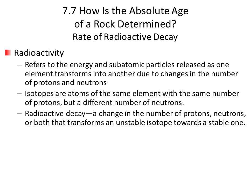 7. 7 How Is the Absolute Age of a Rock Determined