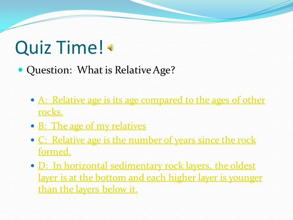 Quiz Time! Question: What is Relative Age