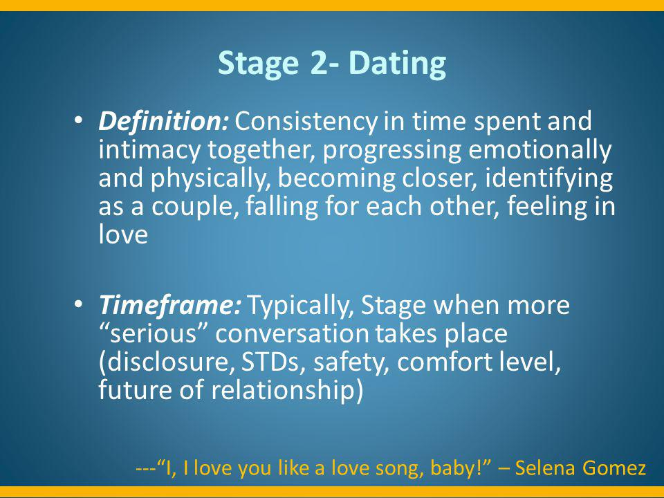 Stage 2- Dating