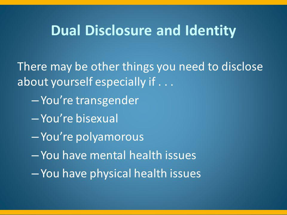 Dual Disclosure and Identity