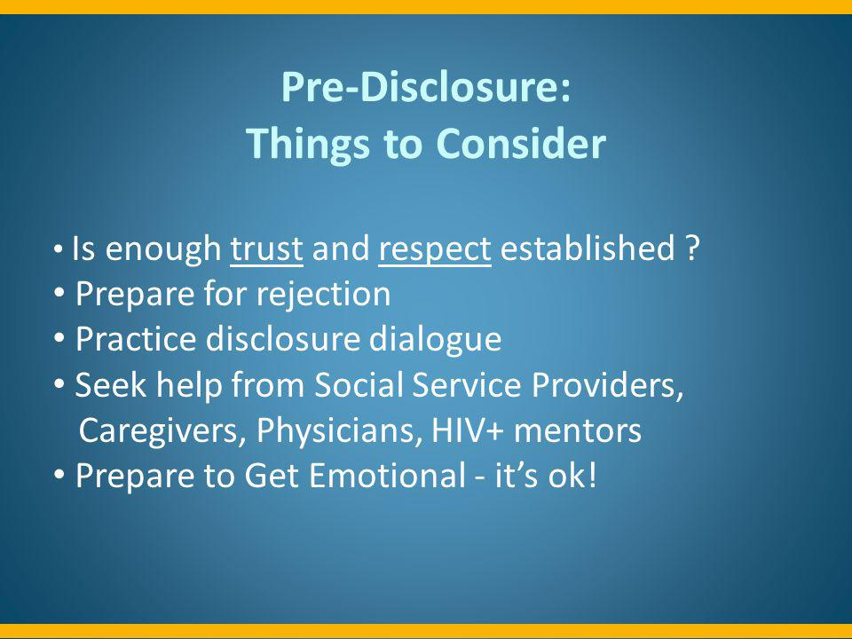 Pre-Disclosure: Things to Consider