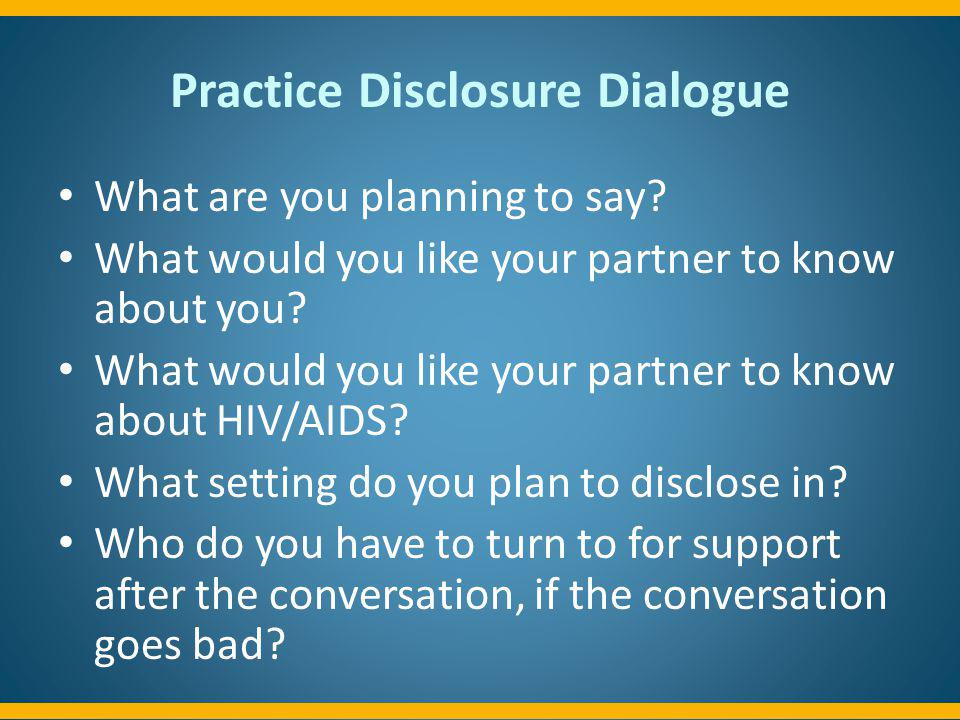 Practice Disclosure Dialogue