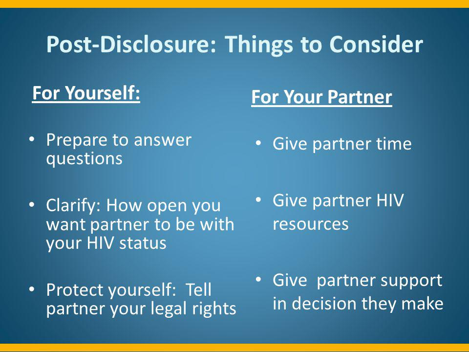 Post-Disclosure: Things to Consider