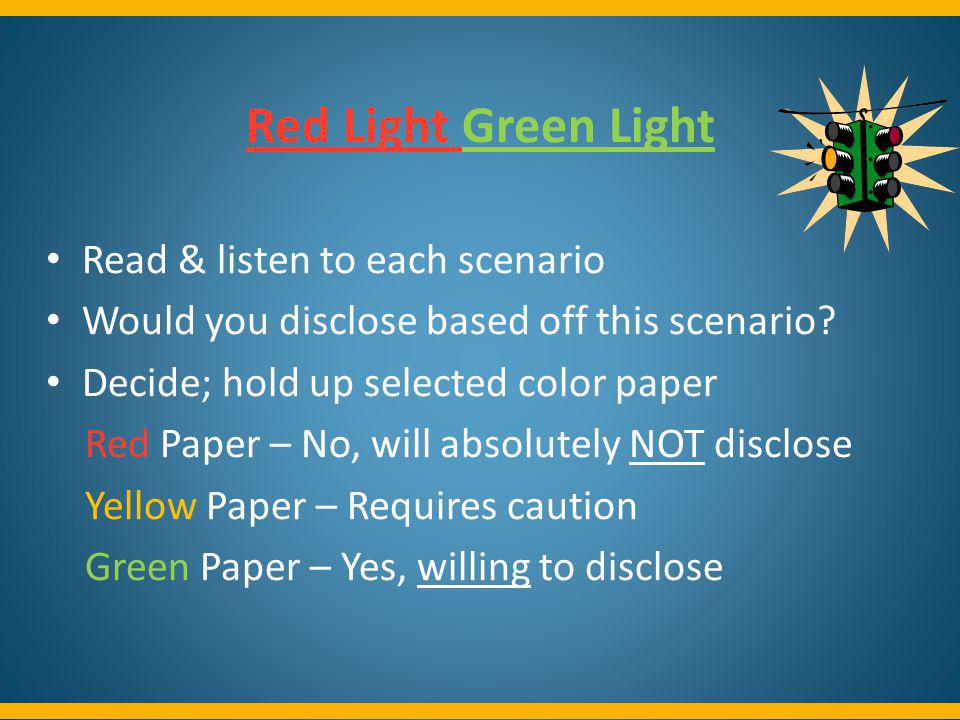 Red Light Green Light Read & listen to each scenario