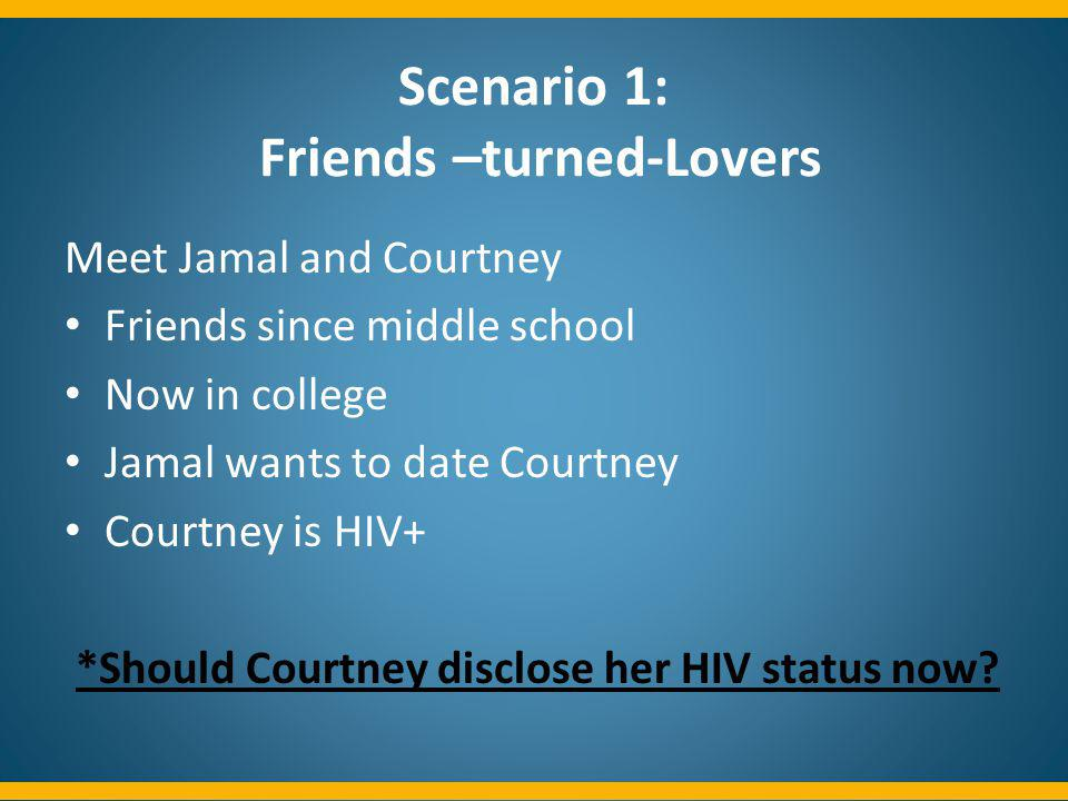 Scenario 1: Friends –turned-Lovers