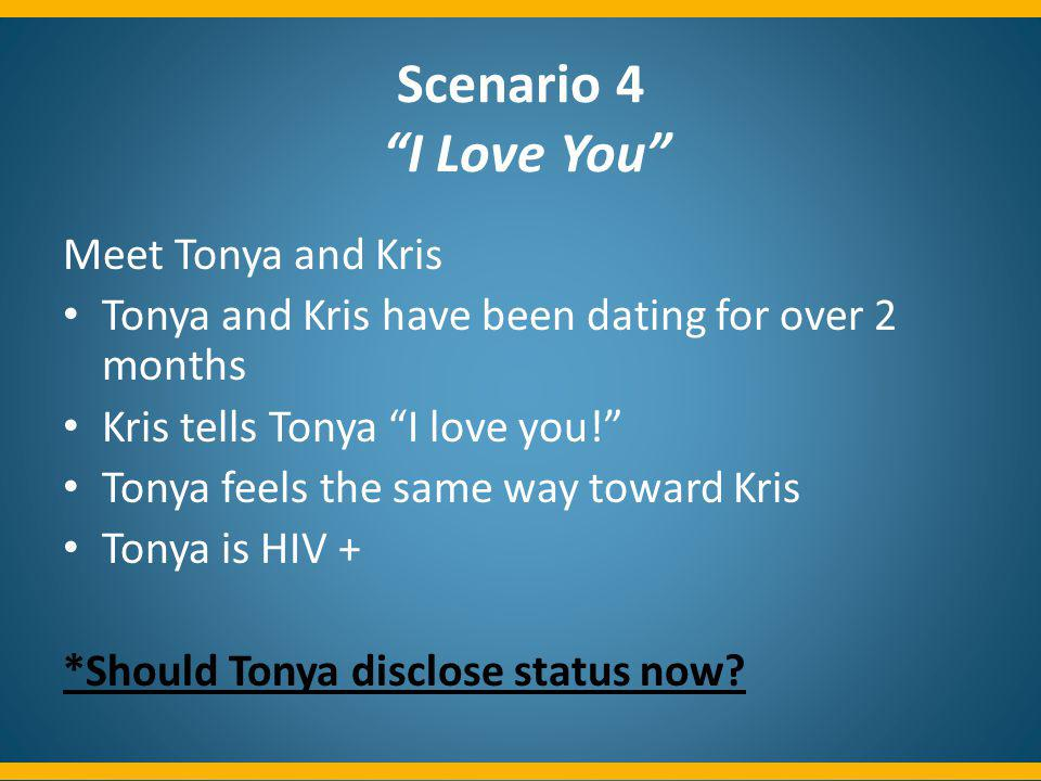 Scenario 4 I Love You Meet Tonya and Kris