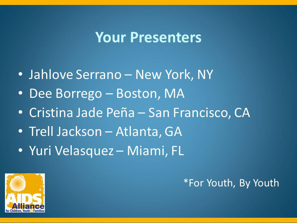 Your Presenters Jahlove Serrano – New York, NY
