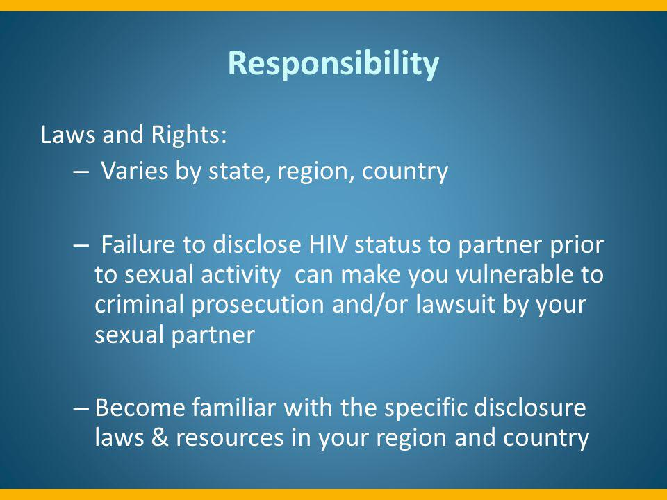 Responsibility Laws and Rights: Varies by state, region, country