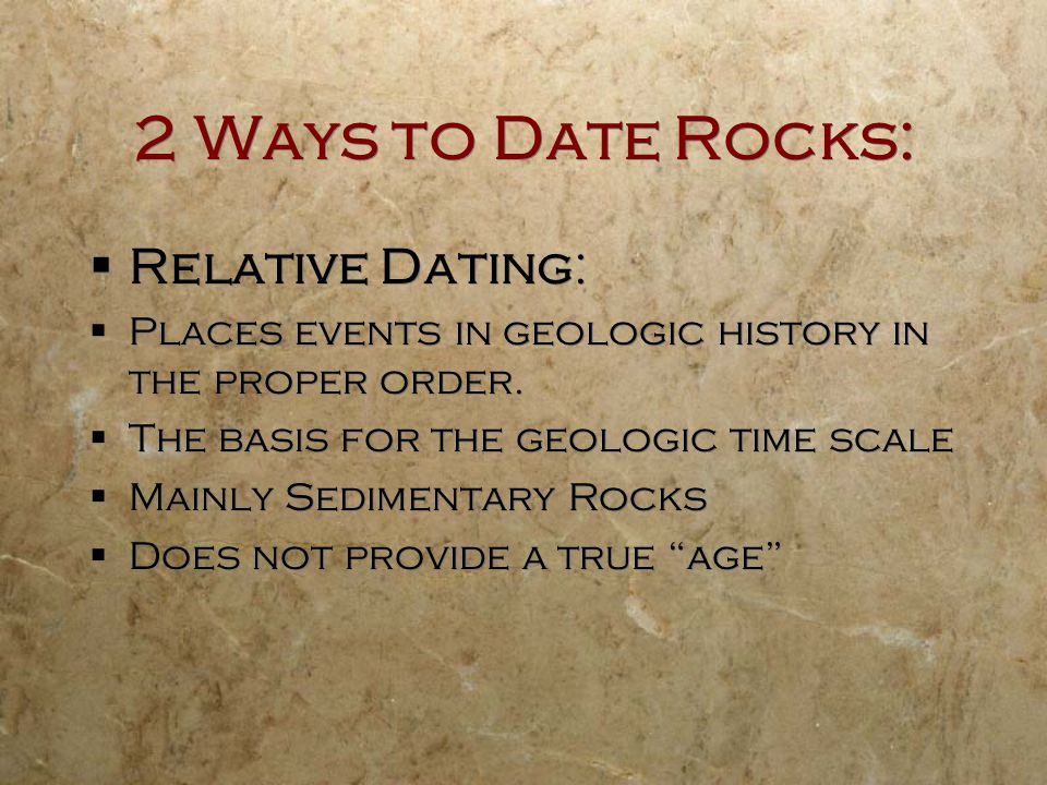 2 Ways to Date Rocks: Relative Dating: