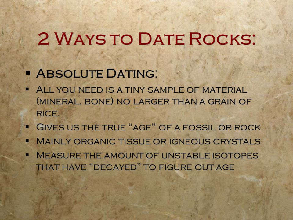 2 Ways to Date Rocks: Absolute Dating: