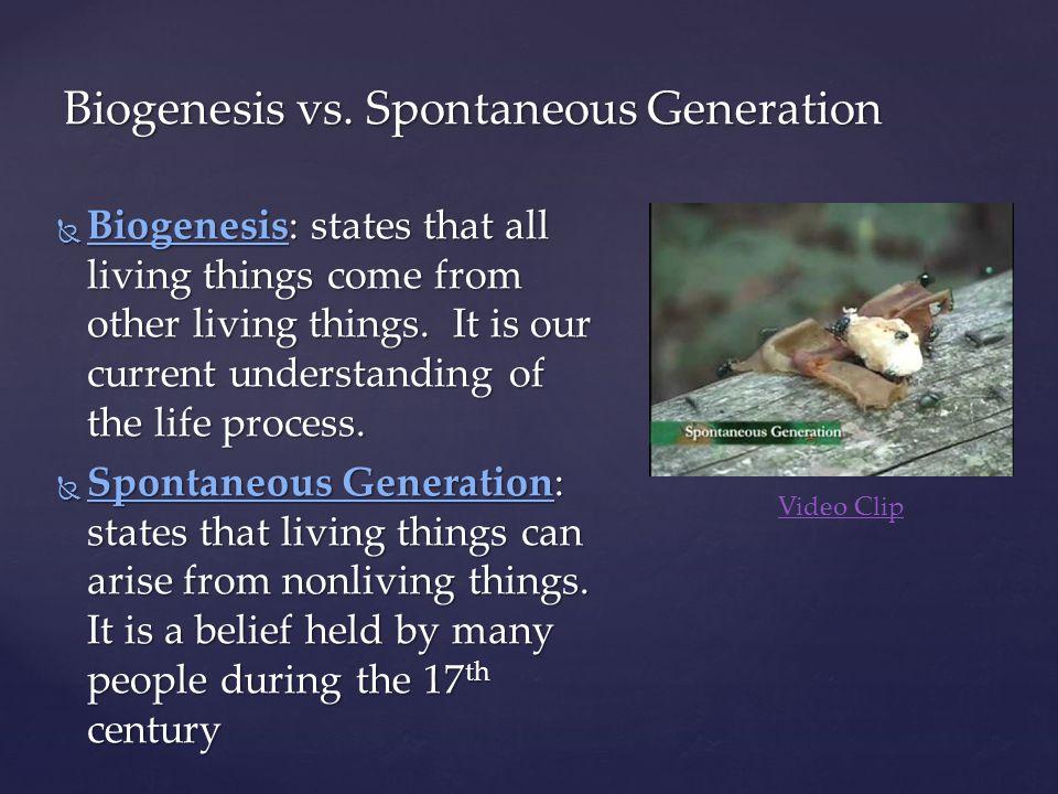 Biogenesis vs. Spontaneous Generation